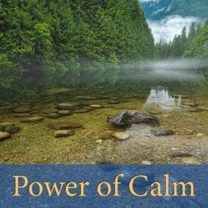 Power of Calm